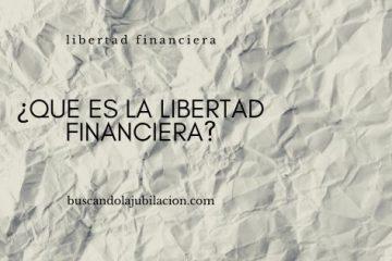imagen de cabecera con texto que es la libertad financiera